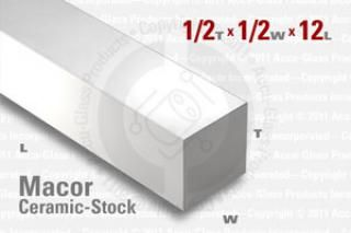 Macor Bar - 1/2x1/2, 12